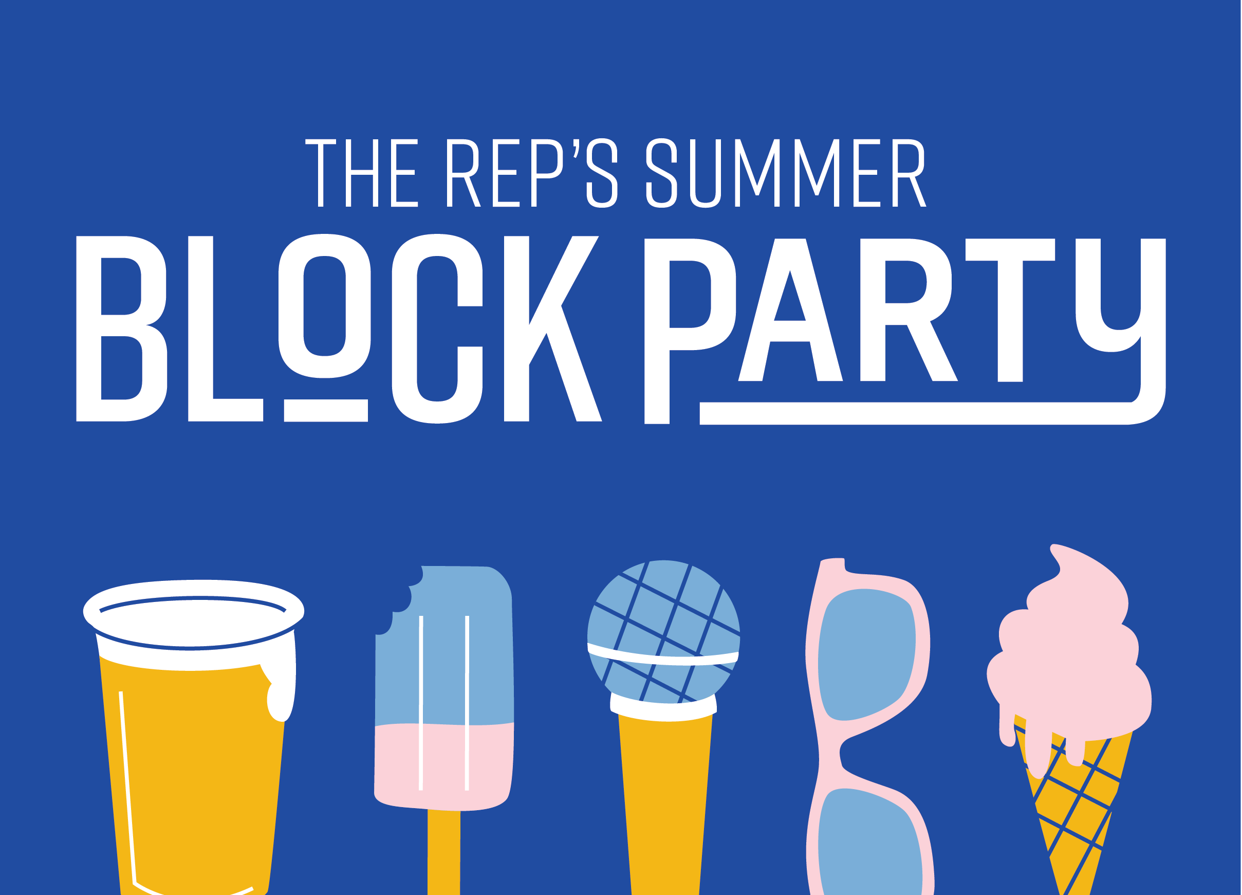 More Info for The Rep's 2019 Summer Block Party