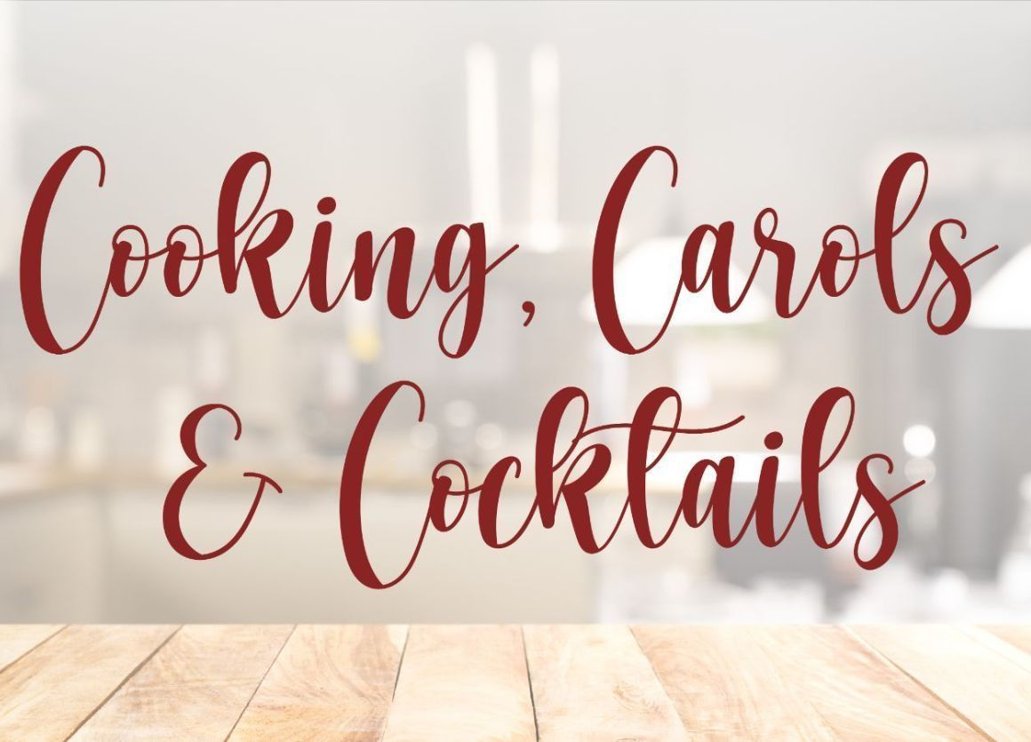 More Info for Cooking, Carols & Cocktails