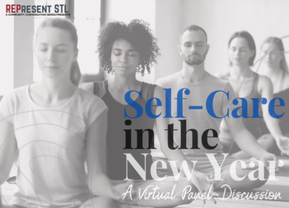 The Rep Discusses Self Care in its Latest REPresent STL Community Conversation