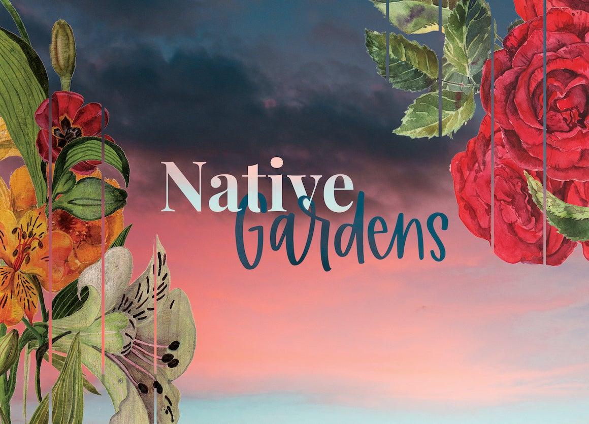 More Info for Native Gardens